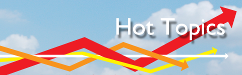 Falling and rising multi-colored arrows behind the words Hot Topics