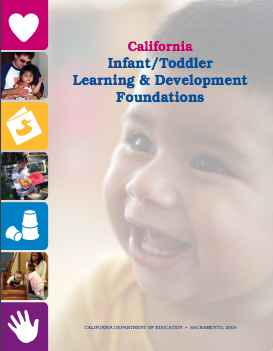 Cover of the California Infant/Toddler Learning & Development Foundations