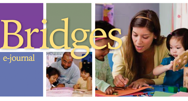 Bridges e-Journal Newsletter. Link to view newsletter.