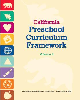 Cover of the California Preschool Curriculum Framework Volume 3