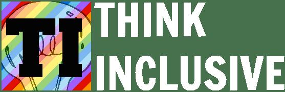 Think Inclusive